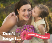 Mothers Day dont forget